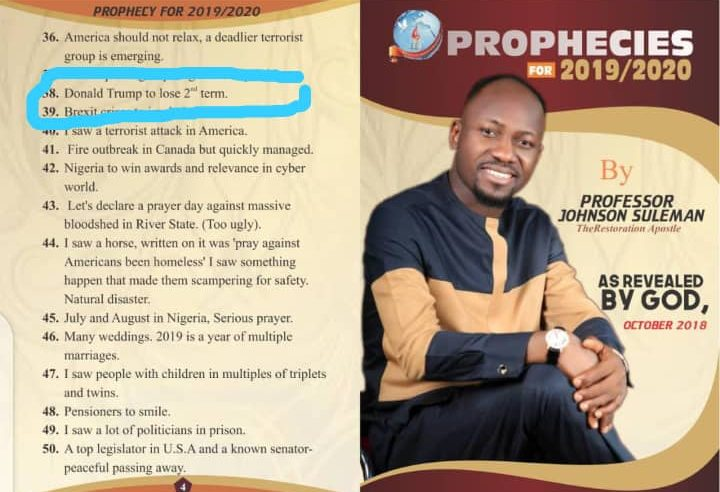 Written and Video Proofs Apostle Suleman Prophesied Donald Trump's Loss of 2nd Term as US President
